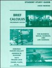 Brief Calculus for Business, Social Sciences and Life Sciences, Preliminary Edition: Student Study Guide