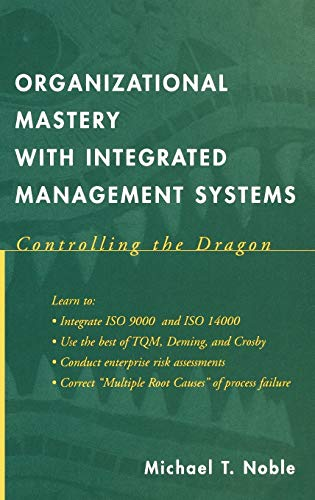Organizational Mastery with Integrated Management Systems