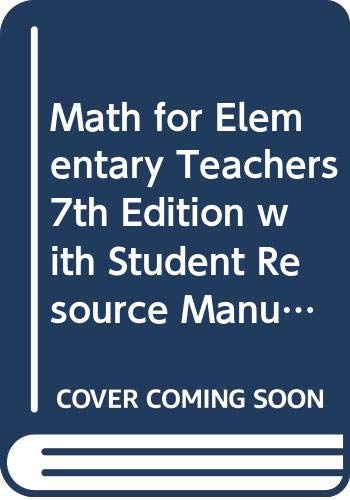 Math for Elementary Teachers: WITH Student Resource Manual, 6r.e.