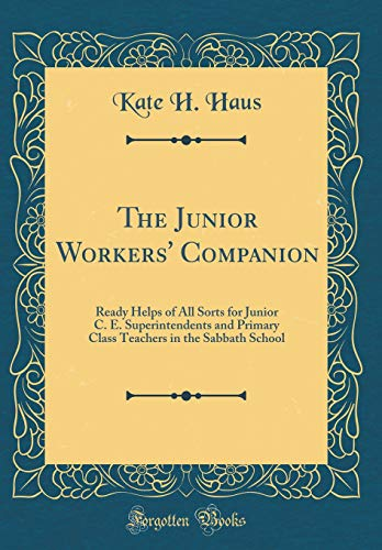 The Junior Workers' Companion