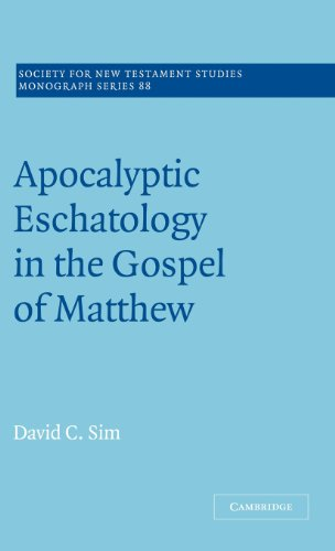 Apocalyptic Eschatology in the Gospel of Matthew