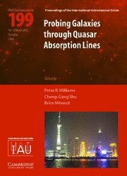 Probing Galaxies through Quasar Absorption Lines (IAU C199)