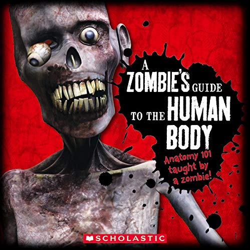 A Zombie\'s Guide to the Human Body