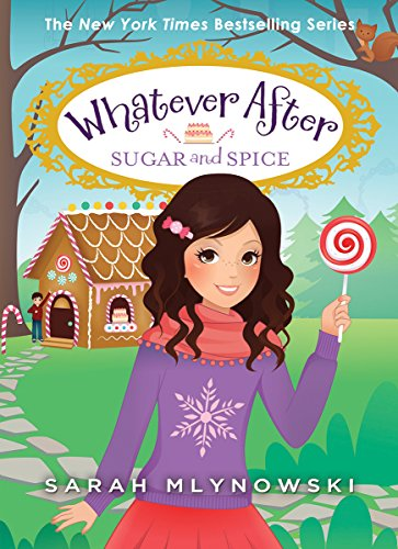 Whatever After: #10 Sugar and Spice