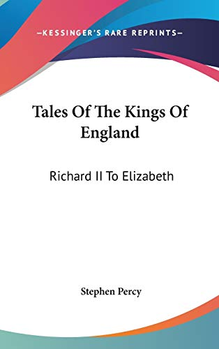 Tales Of The Kings Of England