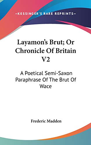Layamon's Brut; Or Chronicle Of Britain V2
