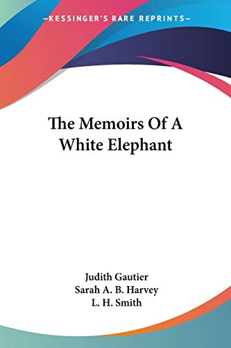The Memoirs Of A White Elephant