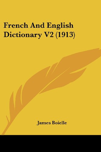 French And English Dictionary V2 (1913)