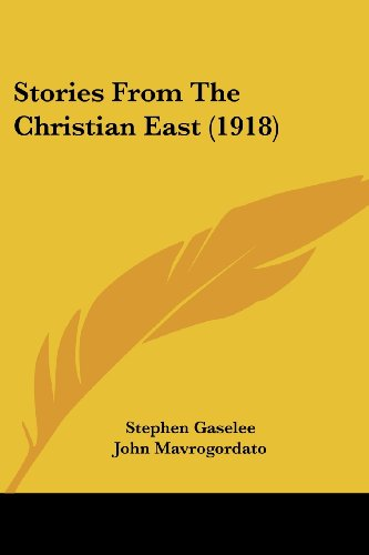 Stories From The Christian East (1918)