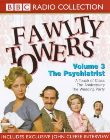 Fawlty Towers: Touch of Class/The Anniversary/The Psychiatrist/The Wedding Party v.3
