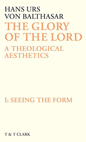 The Glory of the Lord: Seeing the Form v. 1