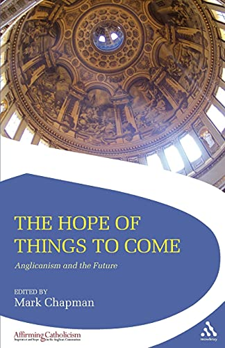The Hope of Things to Come