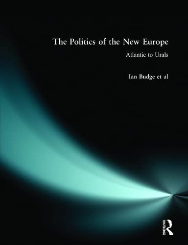 The Politics of the New Europe