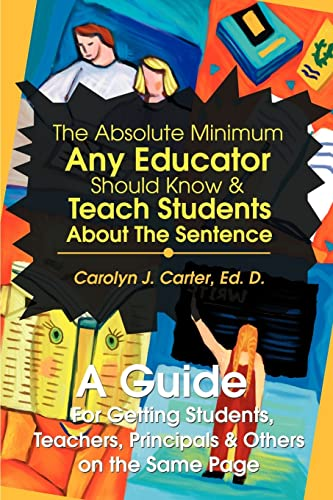 The Absolute Minimum Any Educator Should Know