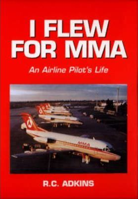 I Flew for Mma