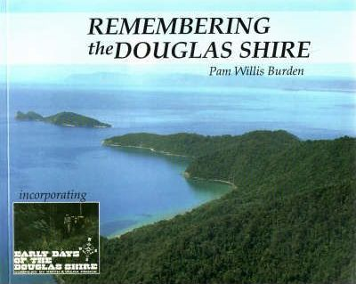 Remembering the Douglas Shire