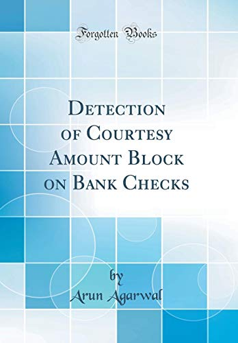Detection of Courtesy Amount Block on Bank Checks (Classic Reprint)