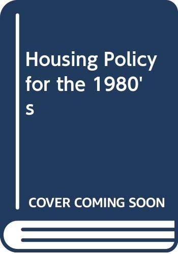 Housing Policy for the 1980's