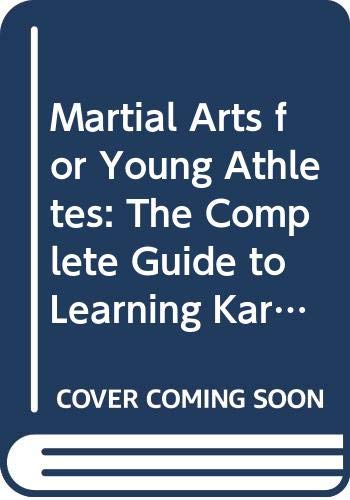Martial Arts for Young Athletes