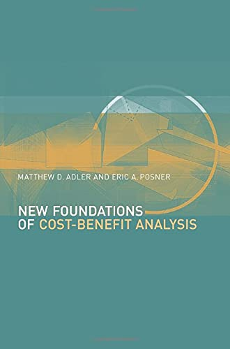 New Foundations of Cost-Benefit Analysis