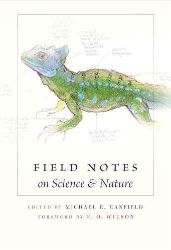 Field Notes on Science & Nature