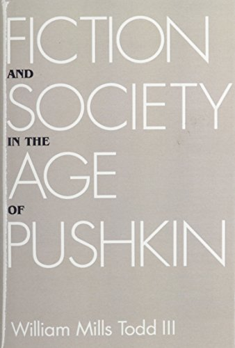 Fiction and Society in the Age of Pushkin