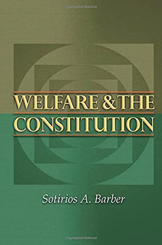 Welfare and the Constitution