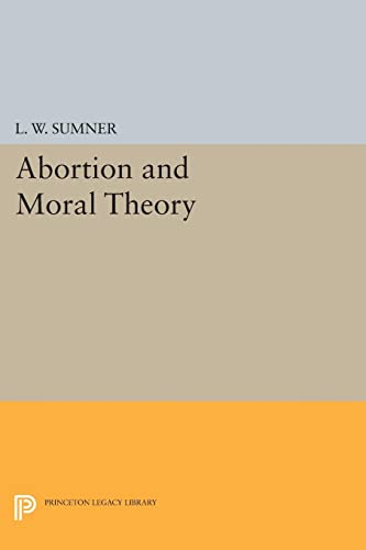 Abortion and Moral Theory