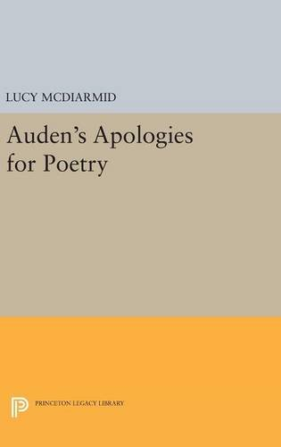 Auden's Apologies for Poetry