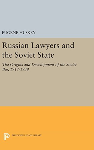 Russian Lawyers and the Soviet State