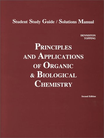 Principles & Applications of Organic and Biological Chemistry