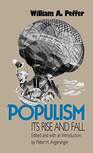 Populism, Its Rise and Fall