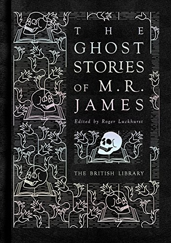 The Ghost Stories of M. R. James