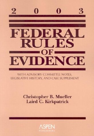 Federal Rules Evidence 2003