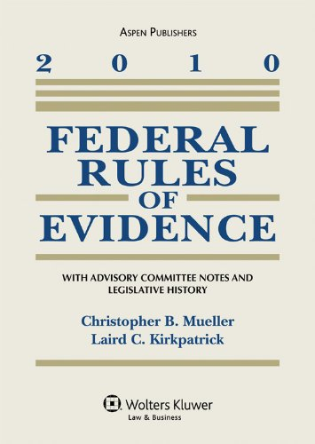 Federal Rules of Evidence 2010 Statutory Supplement