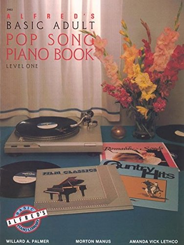 Alfred'S Basic Adult Piano Course Pop Song Book 1