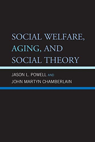 Social Welfare, Aging, and Social Theory