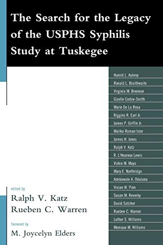 The Search for the Legacy of the USPHS Syphilis Study at Tuskegee