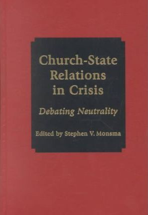 Church-State Relations in Crisis