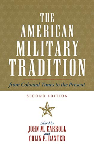 The American Military Tradition