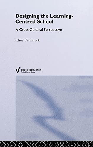 Designing the Learning-centred School