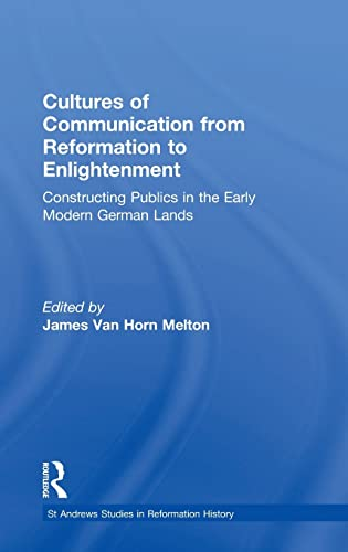 Cultures of Communication from Reformation to Enlightenment