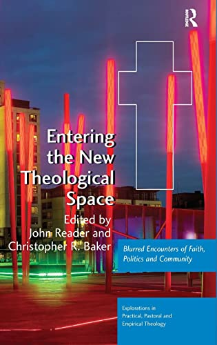 Entering the New Theological Space