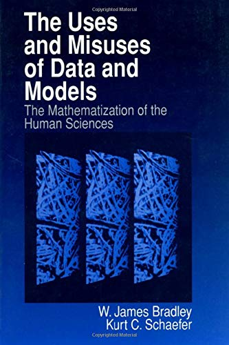 The Uses and Misuses of Data and Models