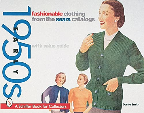 Fashionable Clothing from the Sears Catalog: Early 1950s