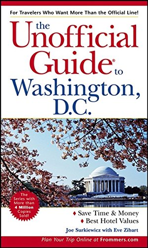 The Unofficial Guide to Washington, D.C.