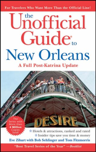 The Unofficial Guide to New Orleans 2006