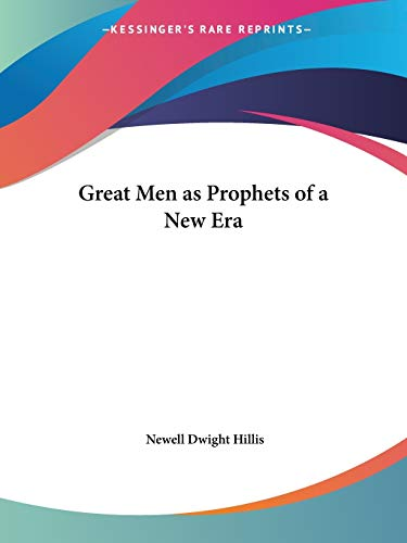 Great Men as Prophets of a New Era (1922)