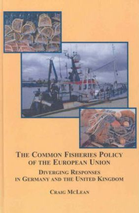The Common Fisheries Policy of the European Union