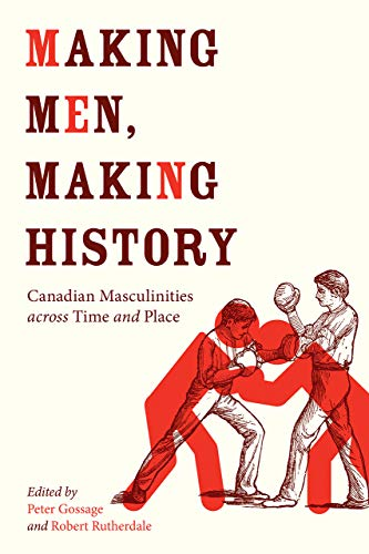 Making Men, Making History